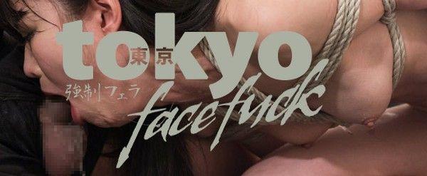 TokyoFaceFack 東京強制フェラ
